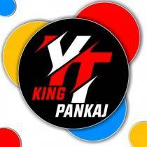 yt-king-pankaj-channel